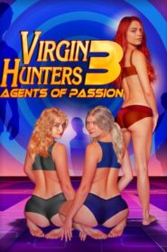 Virgin Hunters 3 Agents of Passion (2017)
