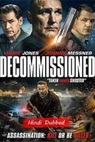Decommissioned (2016) Hindi Dubbed