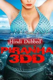Piranha 3DD (2012) Hindi Dubbed