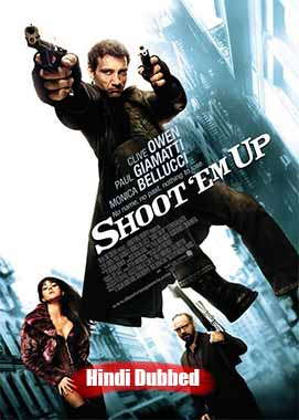 Shoot Em Up (2007) Hindi Dubbed