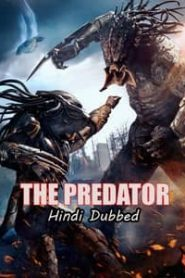 The Predator (2018) Hindi Dubbed