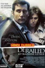 Derailed (2005) Hindi Dubbed