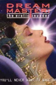 Dreammaster The Erotic Invader (1996)
