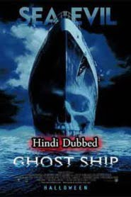 Ghost Ship (2002) Hindi Dubbed