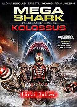 Mega Shark vs Kolossus (2015) Hindi Dubbed