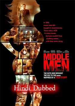 Middle Men (2009) Hindi Dubbed