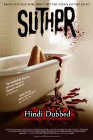 Slither (2006) Hindi Dubbed