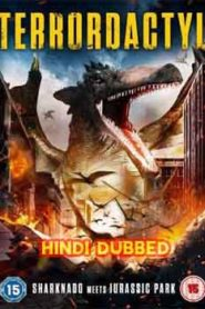 Terrordactyl (2016) Hindi Dubbed
