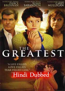 The Greatest (2009) Hindi Dubbed