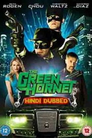The Green Hornet (2011) Hindi Dubbed