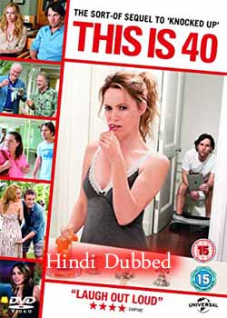This Is 40 (2012) Hindi Dubbed