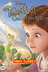 Tinker Bell and the Great Fairy Rescue (2010) Hindi Dubbed