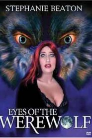 Eyes of the Werewolf (1999) Full Movie Watch HD