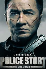 Police Story Lockdown (2013) Hindi Dubbed