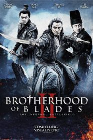 Brotherhood Of Blades 2 (2017) Hindi Dubbed