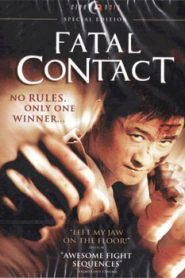 Fatal Contact (2006) Hindi Dubbed