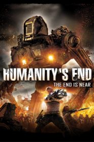 Humanity's End (2008) Hindi Dubbed