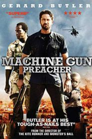 Machine Gun Preacher (2011) Hindi Dubbed