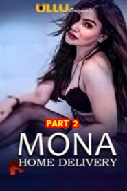 Mona Home Delivery (2019) Part 2 Hindi Ullu
