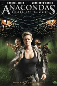 Anacondas Trail of Blood (2009) Hindi Dubbed