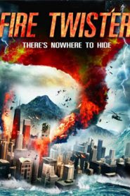 Fire Twister (2015) Hindi Dubbed