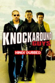 Knockaround Guys (2001) Hindi Dubbed