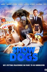 Show Dogs (2018) Hindi Dubbed