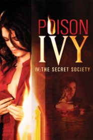 Poison Ivy 4 The Secret Society (2008)