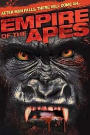 Empire of the Apes (2013) Hindi Dubbed