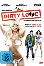 Dirty Love (2005)