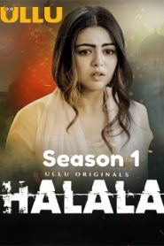 Halala (2019) Ullu Hindi Season 1