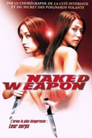Naked Weapon (2002) Hindi Dubbed