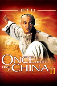 Once Upon a Time in China 2 (1992) Hindi Dubbed