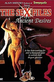 Sex Files Ancient Desires (2000)