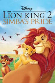 The Lion King 2 Simbas Pride (1998) Hindi Dubbed