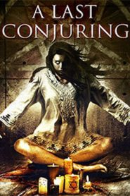 A last conjuring (2017) Hindi Dubbed