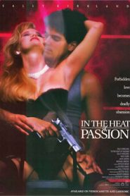 In the Heat of Passion (1992)
