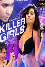 Killer Girls (2016) Hindi