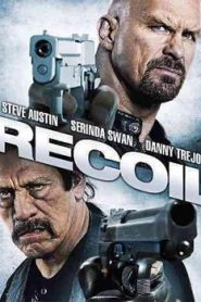 Recoil (2011) Hindi Dubbed