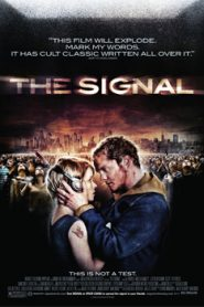 The Signal (2007) Hindi Dubbed