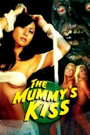 The Mummys Kiss (2003) Hindi Dubbed
