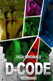 D Code Deewangi (2019) Hindi Ullu