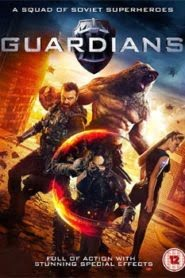 Guardians (2017) Hindi Dubbed