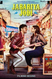 Jabariya Jodi (2019) Hindi