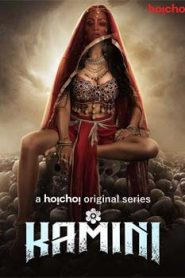 Kamini (2019) Hindi Season 1 hoichoi