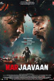 Marjaavaan (2019) Hindi