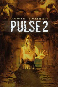 Pulse 2 Afterlife (2008) Hindi Dubbed