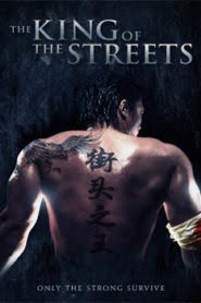 The King of the Streets (2012) Hindi Dubbed