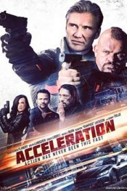 Acceleration (2019) Hindi Dubbed