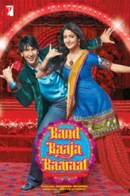 Band Baaja Baaraat (2010) Hindi